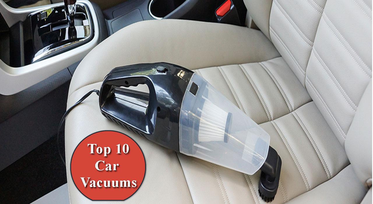 Top 10 Best Car Vacuum For Detailing Reviews 2019