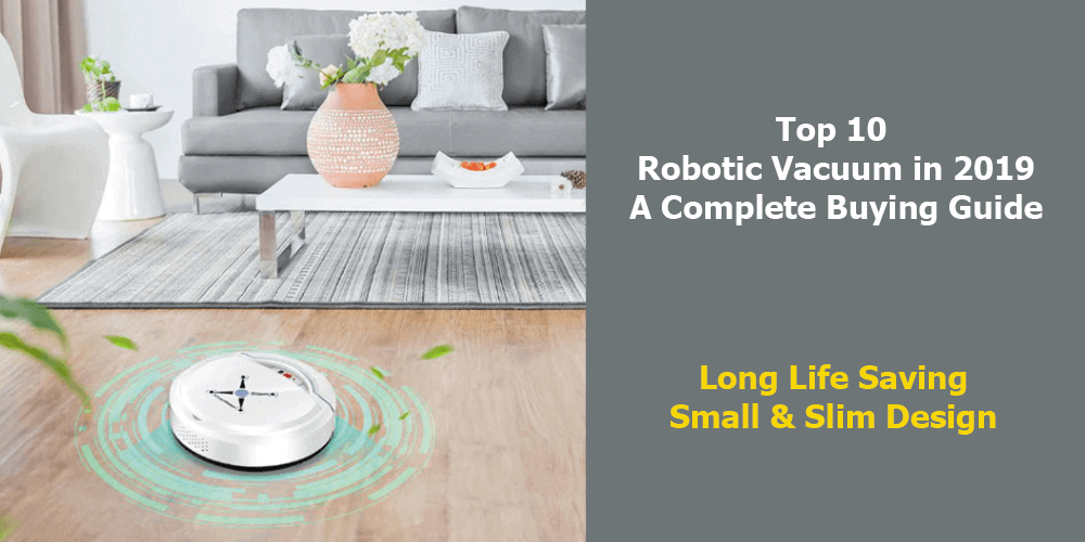 Best Robot Vacuum For Pet Hair Review 2019 Top 10